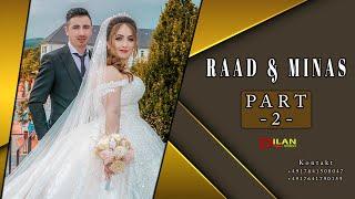 Raad & Minas Part -2 Hizni Bozani - Wedding in Lüdenscheid by Dilan Video 2021