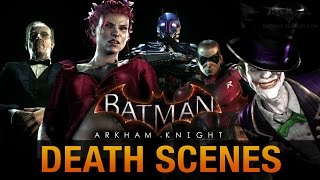 Batman: Arkham Knight - All Game Over Death Scenes