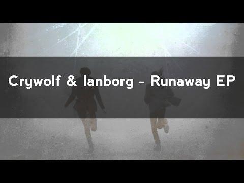 Crywolf - Runaway EP Mix Lyrics