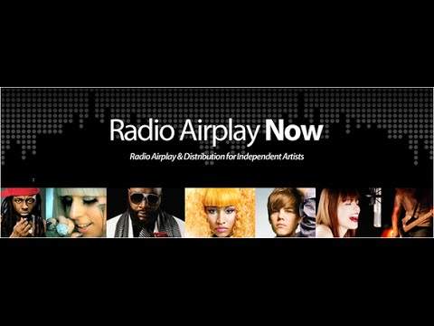 Radio Airplay Now Top Independent Artist - YouTube