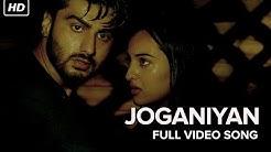 Joganiyan Video Song | Tevar | Arjun Kapoor, Sonakshi Sinha, Shruti Haasan
