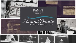 Natural Beauty: behind the scenes series