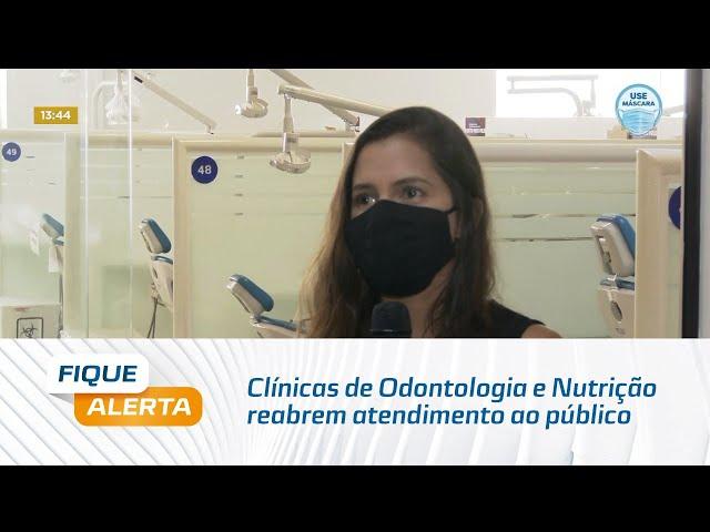 Clínicas de Odontologia e Nutrição da Unit/AL reabrem atendimento ao público