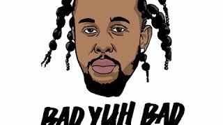 Popcaan Bad Yuh Bad Hurtin Me Remix