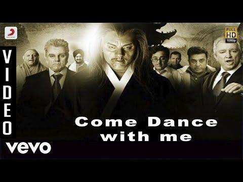 Dhasaavathaaram Tamil - Ulaga Nayagan - Come Dance with Me Video   Himesh