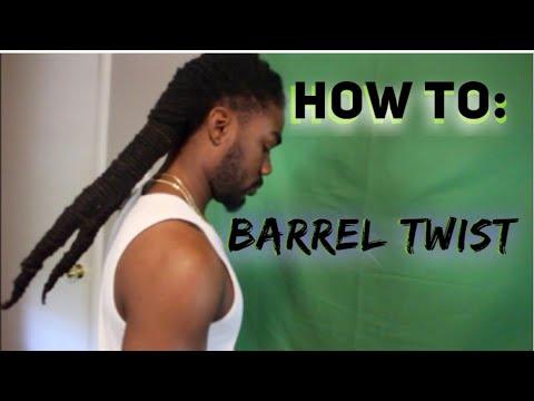 How To: Barrel Twist