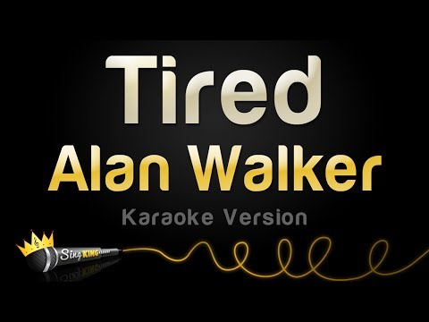 Alan Walker ft. Gavin James - Tired (Karaoke Version)