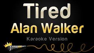 Alan Walker ft. Gavin James - Tired (Karaoke Version)