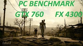 Fallout 4 PC Benchmark FPS Gameplay GTX 760 AMD FX 4300