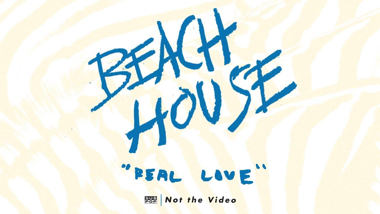 beach-house-real-love-sub-pop