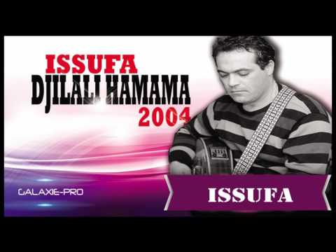 DJILALI HAMAMA ALBUM ISSUFA ISSUFA Official Audio