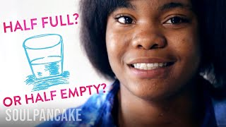 Is Your Glass HalfFull or HalfEmpty? | The Science of Happiness