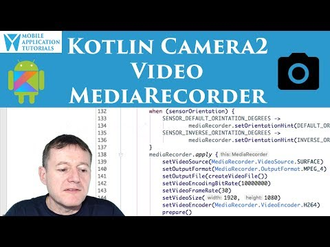 Kotlin camera2 API video setting up MediaRecorder – 2uts
