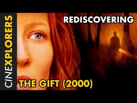 Rediscovering: The Gift (2000)