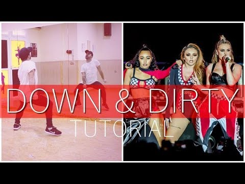Little Mix - 'Down & Dirty' TUTORIAL OFFICIAL CHOREOGRAPHY (Sub. English) | XtianKnowles