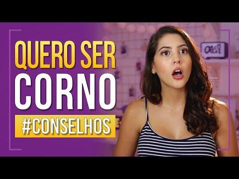 QUERO SER CORNO - #Conselhos   Dora Figueiredo