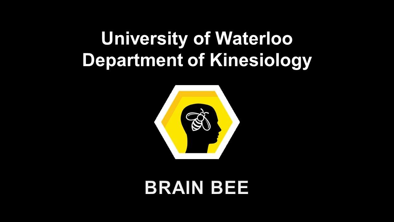 University of Waterloo Brain Bee | Kinesiology | University of Waterloo