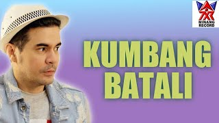 KUMBANG BATALI- BENIQNO [ OFFICIAL MUSIC VIDIO ]