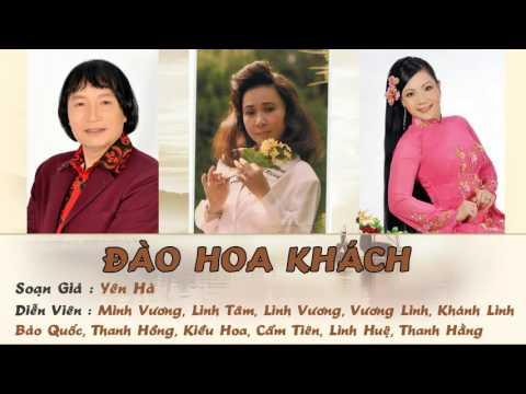 ĐÀO HOA KHÁCH Minh Vương, Cẩm Tiên, Vương Linh, Linh Huệ