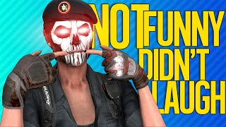 NOT FUNNY. DIDN'T LAUGH. | Rainbow Six Siege
