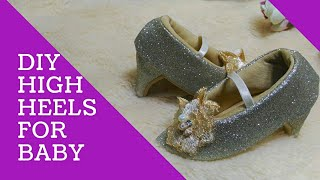 HOW TO MAKE A SIMPLE BABY HEELS SHOES PART.2