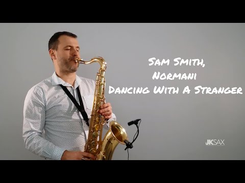 Sam Smith Normani - Dancing With A Stranger Saxophone Cover by JK Sax