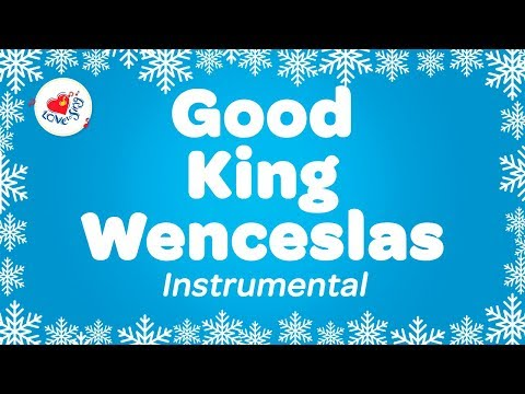 Good King Wenceslas Instrumental Music Christmas Carol with Lyrics