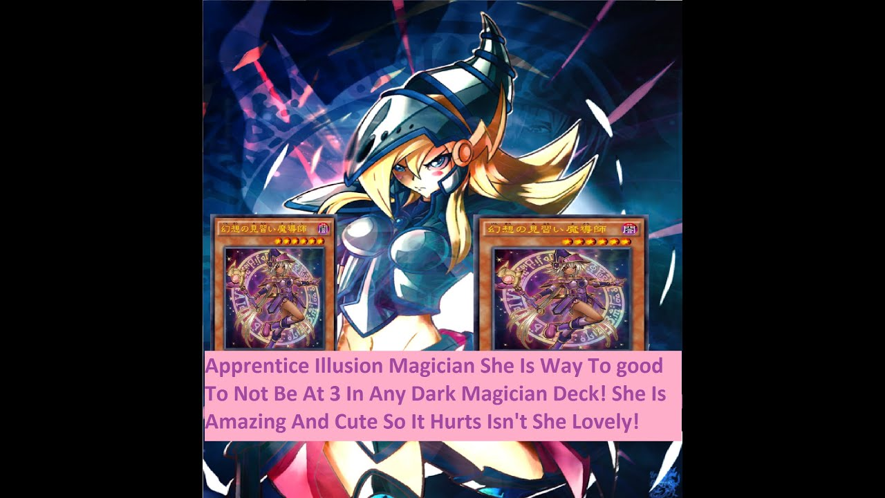 yu gi oh card review apprentice illusion magician she really
