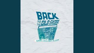 Back To The Oldskool