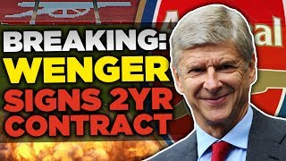 OFFICIAL: Arsene Wenger Agrees 2 Year Contract With Arsenal?! | Transfer Talk