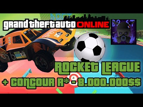 Rocket League - GTA ONLINE JOB + Concour R* 8.000.000$$