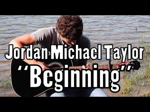 "Jordan Michael Taylor - ""Beginning"""
