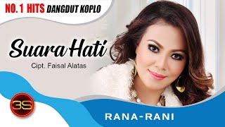 Download Rana Rani - Suara Hati [Official Music ] MP3 song and Music Video