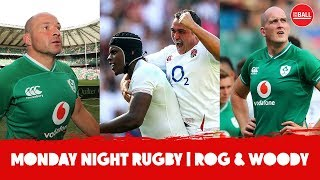 Ronan O'Gara & Keith Wood | What's going wrong with Ireland? | Monday Night Rugby