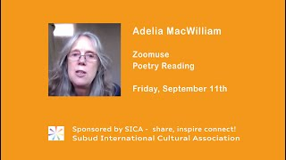 Adelia MacWilliam - SICA Zoomuse Poetry Reading