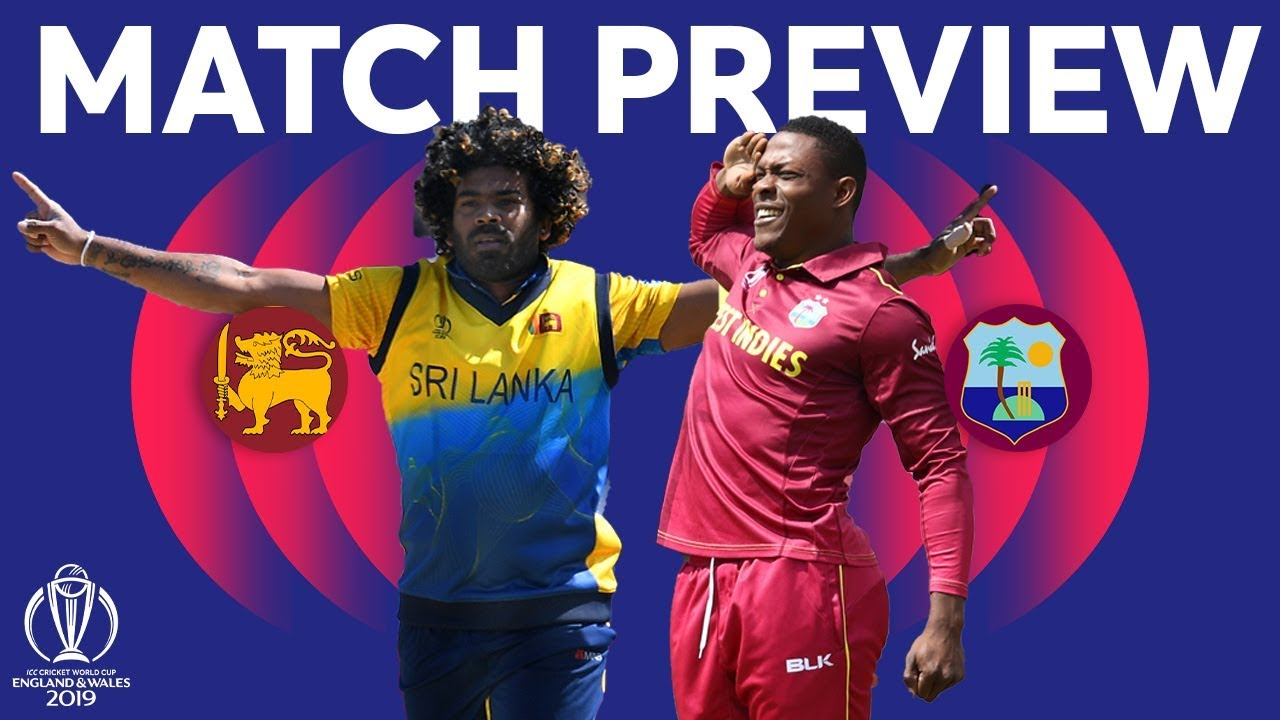 Match Preview - Sri Lanka Vs West Indies  Icc Cricket World Cup 2019 - Youtube