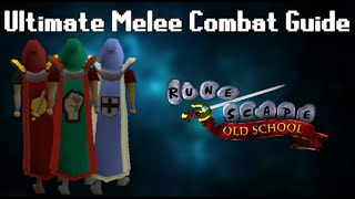 OldSchool Runescape - Ultimate 1-99 Melee Combat Guide | Attack, Strength, Defence | 2016