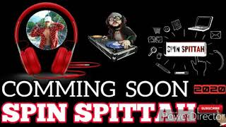 Spin Spittah Demo - 2020 Upcoming