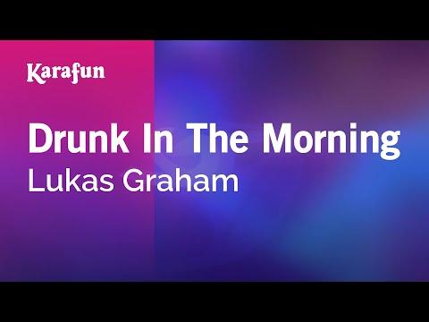 Karaoke Drunk In The Morning - Lukas Graham *