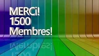 1500 membres Merci :)