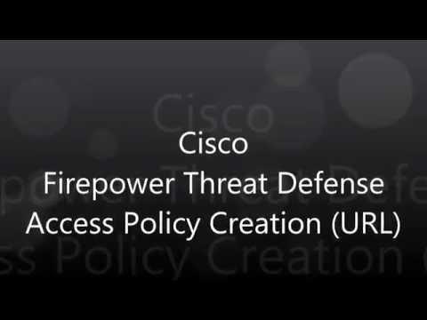 13. Cisco Firepower Threat Defense: Access Policy Creation (URL)