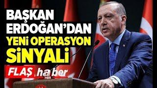 Son Dakika: Başkan Erdoğan'dan Yeni Operasyon Mesajı! / A Haber