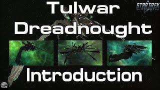 STO - Tulwar Dreadnought - Introduction