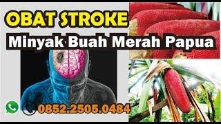 BUAH MERAH PAPUA   OBAT STROKE PALING AMPUH & AMAN - 085225050484