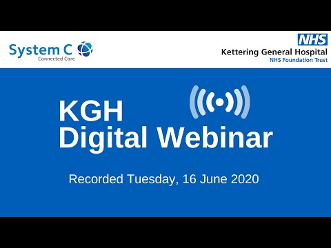 KGH - Striving To Be The Most Digital Hospital In England Webinar