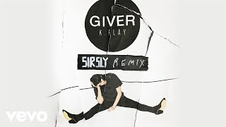 K.flay Giver Sir Sly Remix Audio.mp3