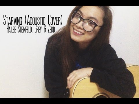 Starving by Hailee Steinfeld ft. Grey and Zedd (Acoustic Cover) - Alecza Marie