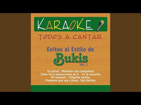 Tu Cárcel (Karaoke Version) (Originally Performed By los Bukis)