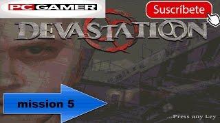 DEVASTATION PC GAMEPLAY (INGLES) MISSION 5 (OLDGAME)/RZGAMER23