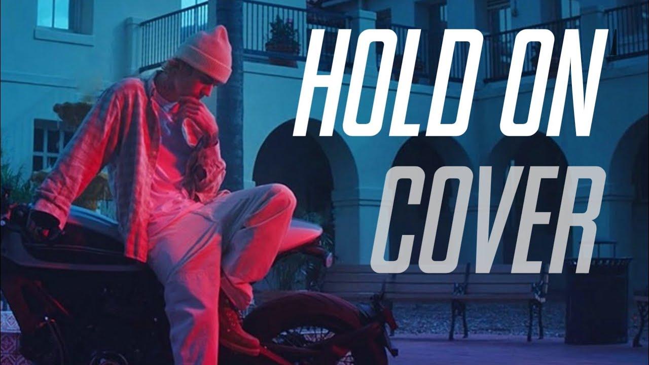 Justin Bieber - Hold On (Cover)   Muzical Brock